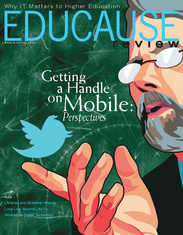 "March/April 2011 issue, ""Getting a Handle on Mobile: Perspectives"""